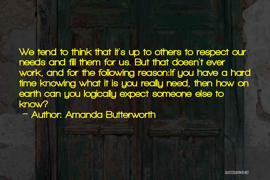 Think You Know Someone Quotes By Amanda Butterworth