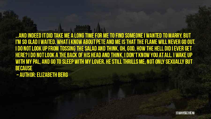 Think You Know Someone Quotes By Elizabeth Berg