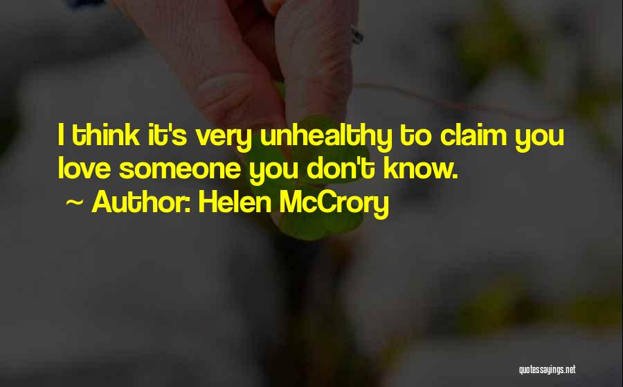 Think You Know Someone Quotes By Helen McCrory