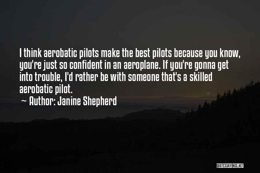 Think You Know Someone Quotes By Janine Shepherd