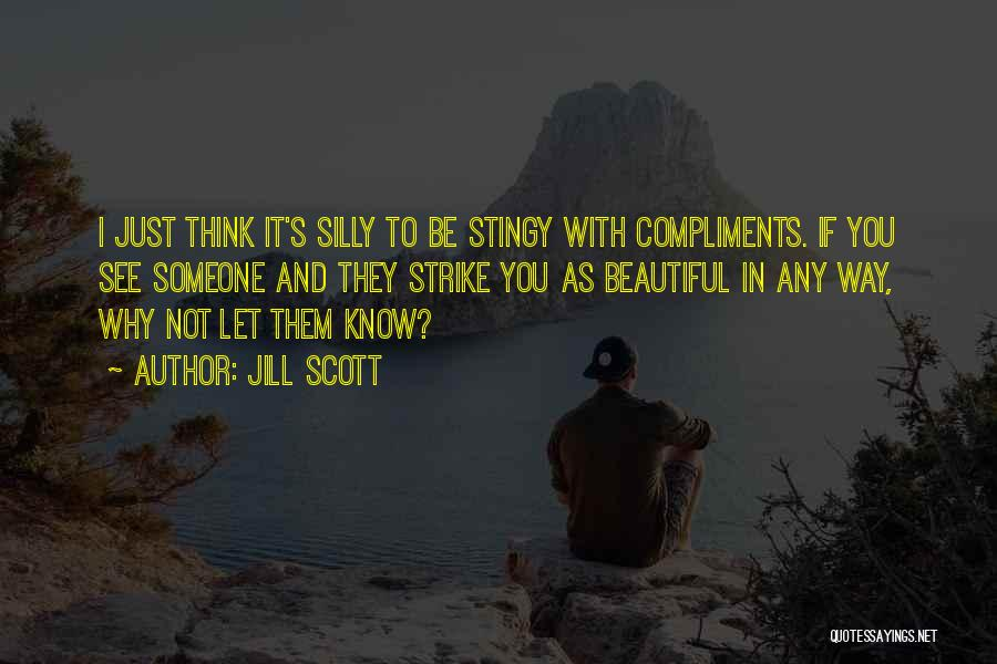 Think You Know Someone Quotes By Jill Scott