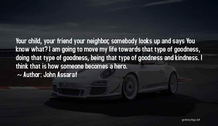 Think You Know Someone Quotes By John Assaraf