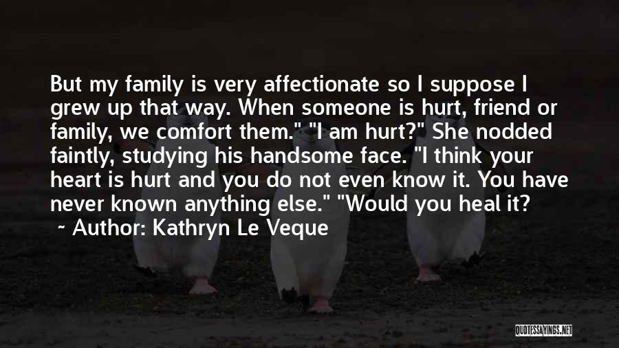 Think You Know Someone Quotes By Kathryn Le Veque