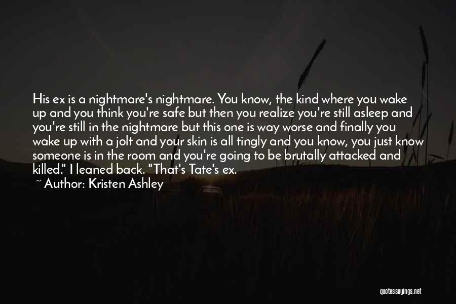 Think You Know Someone Quotes By Kristen Ashley