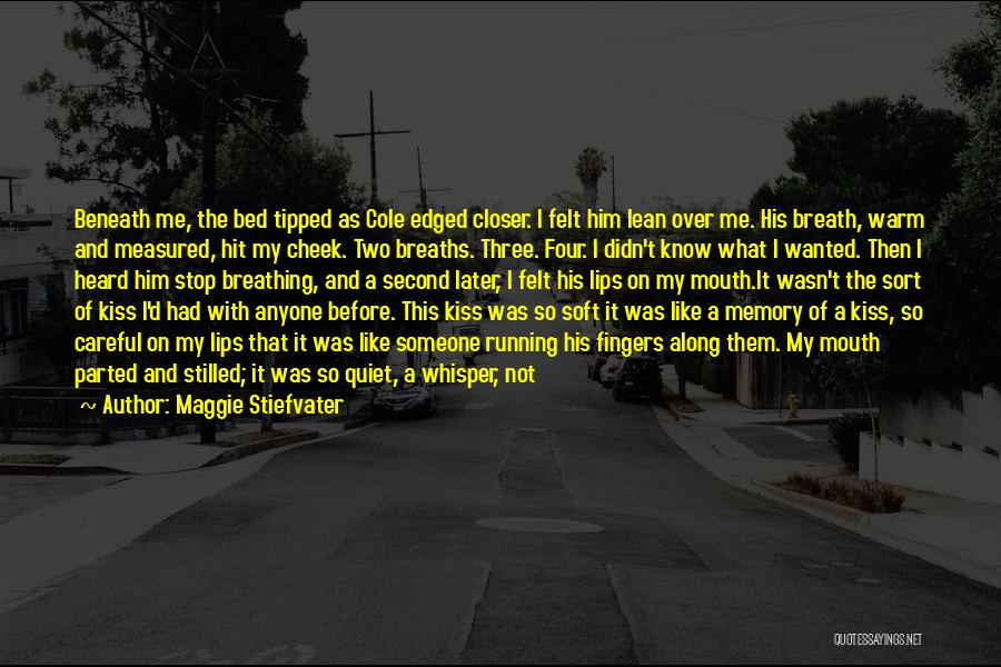Think You Know Someone Quotes By Maggie Stiefvater