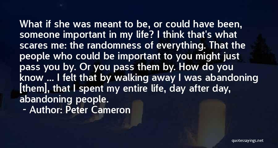 Think You Know Someone Quotes By Peter Cameron