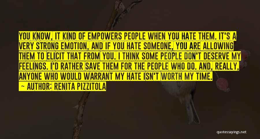 Think You Know Someone Quotes By Renita Pizzitola