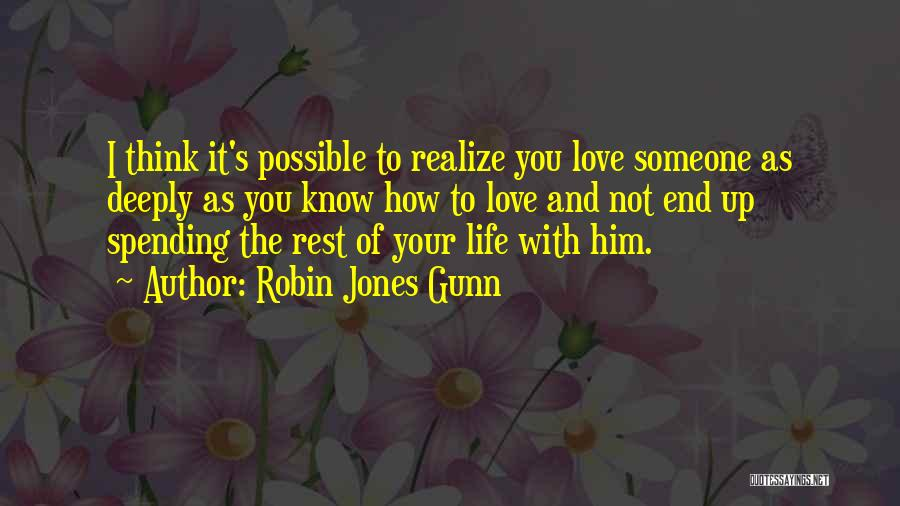 Think You Know Someone Quotes By Robin Jones Gunn