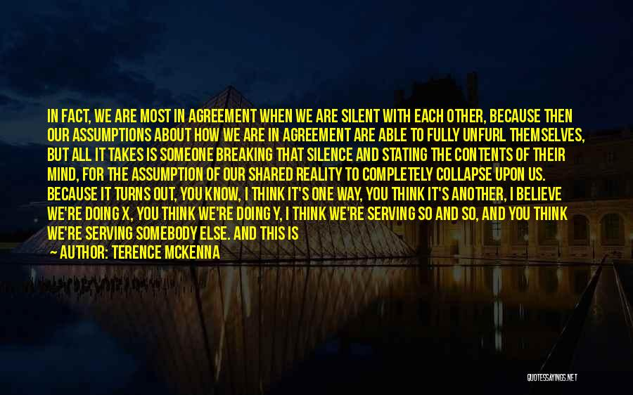 Think You Know Someone Quotes By Terence McKenna