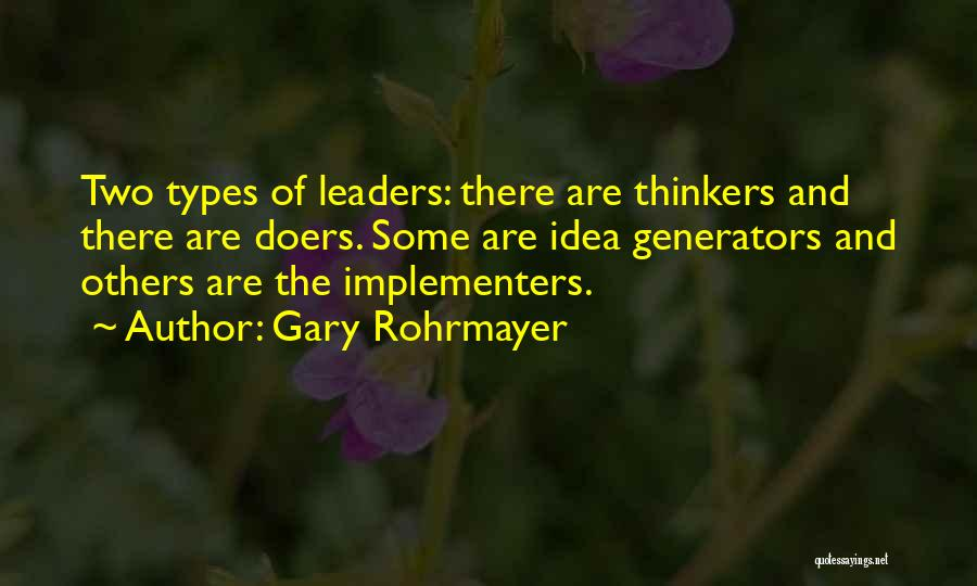 Thinkers And Doers Quotes By Gary Rohrmayer