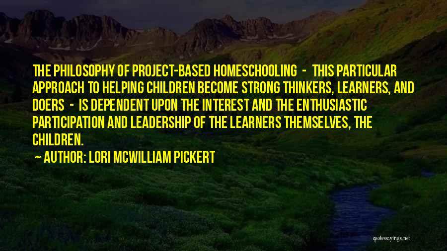 Thinkers And Doers Quotes By Lori McWilliam Pickert