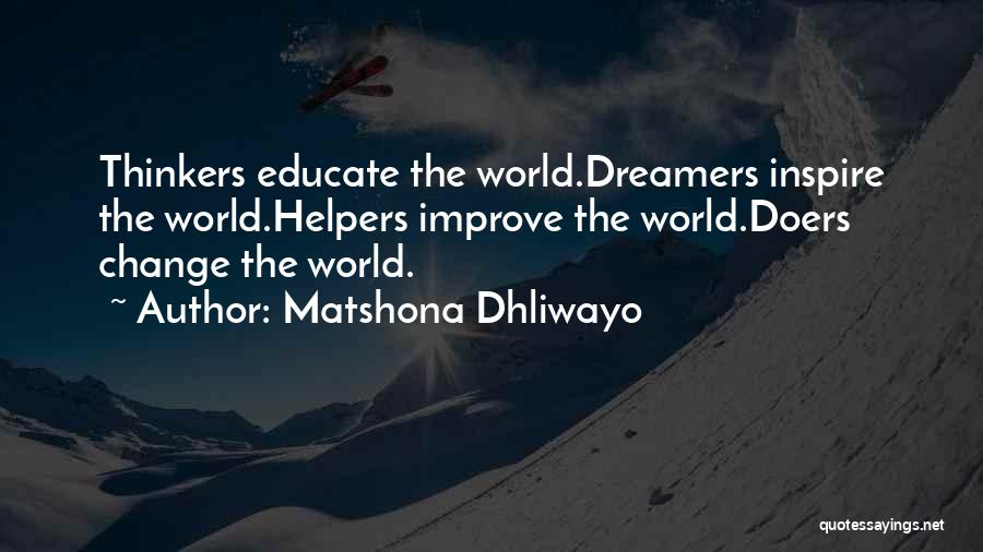 Thinkers And Doers Quotes By Matshona Dhliwayo