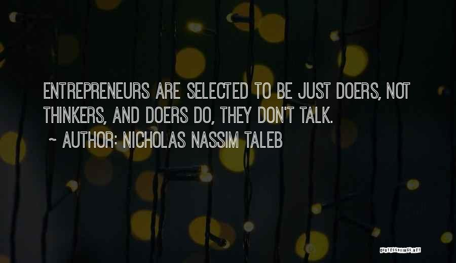 Thinkers And Doers Quotes By Nicholas Nassim Taleb