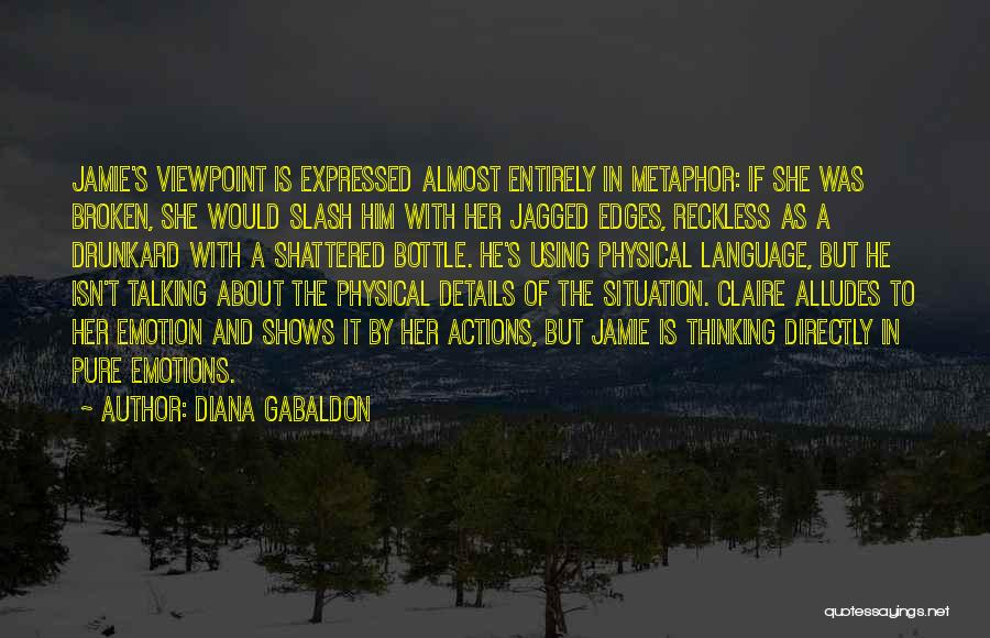Thinking About Him Quotes By Diana Gabaldon