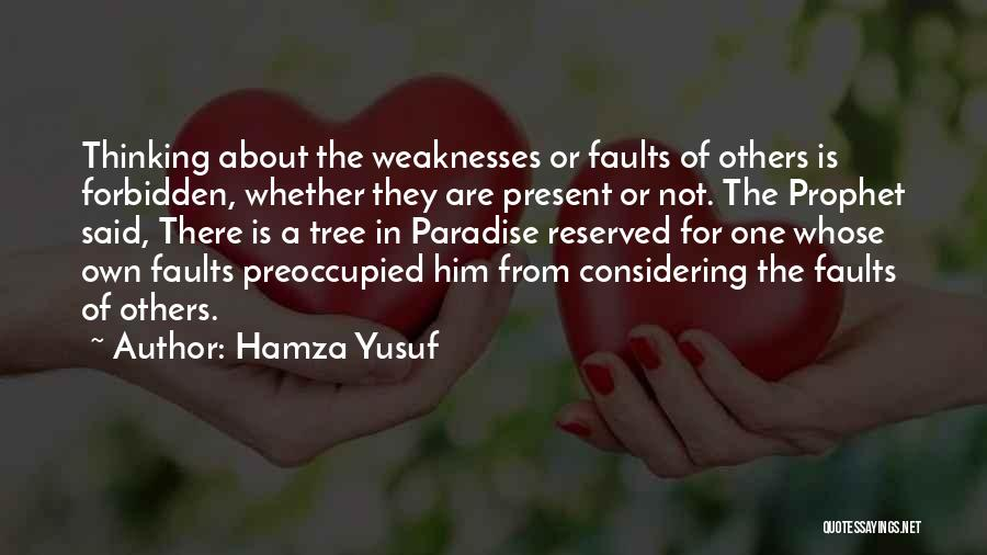 Thinking About Him Quotes By Hamza Yusuf