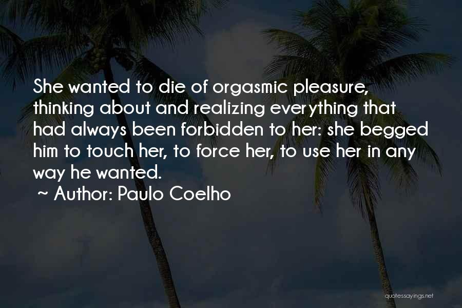 Thinking About Him Quotes By Paulo Coelho