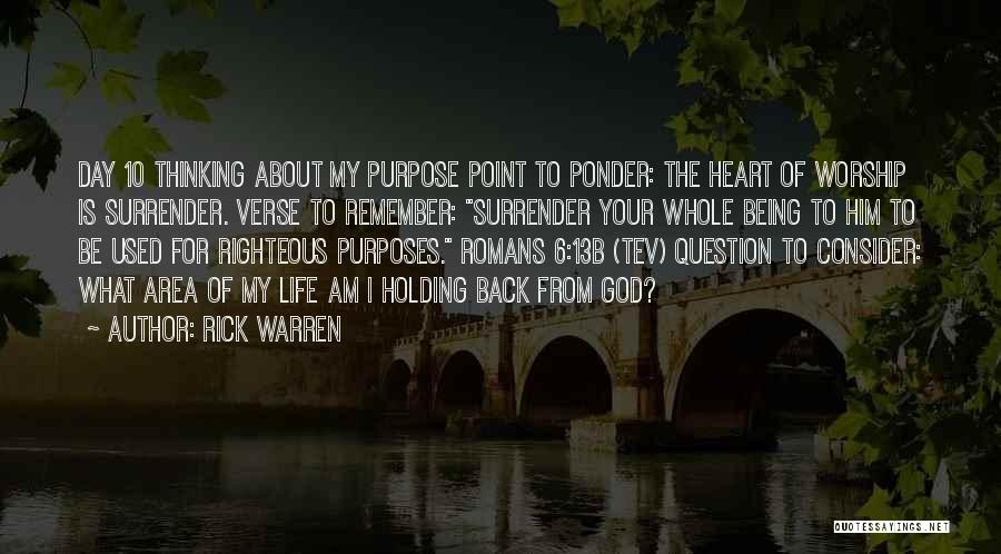 Thinking About Him Quotes By Rick Warren