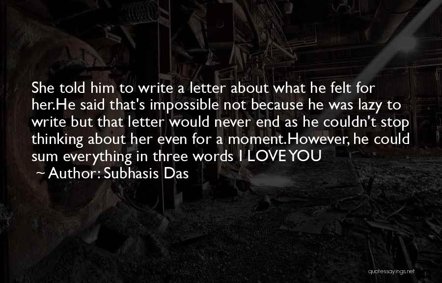 Thinking About Him Quotes By Subhasis Das