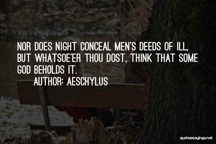 Thinking Ill Of Others Quotes By Aeschylus