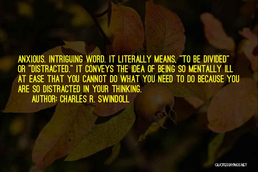 Thinking Ill Of Others Quotes By Charles R. Swindoll