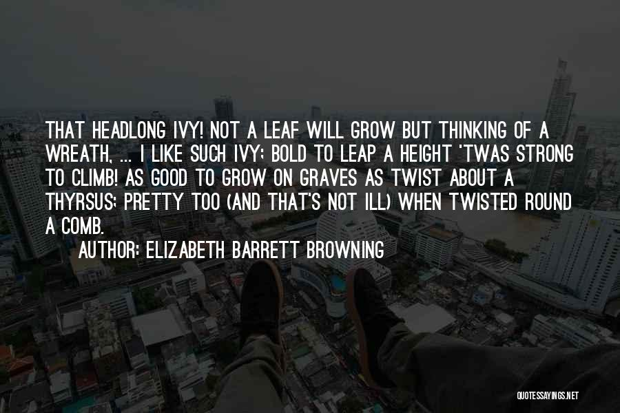 Thinking Ill Of Others Quotes By Elizabeth Barrett Browning