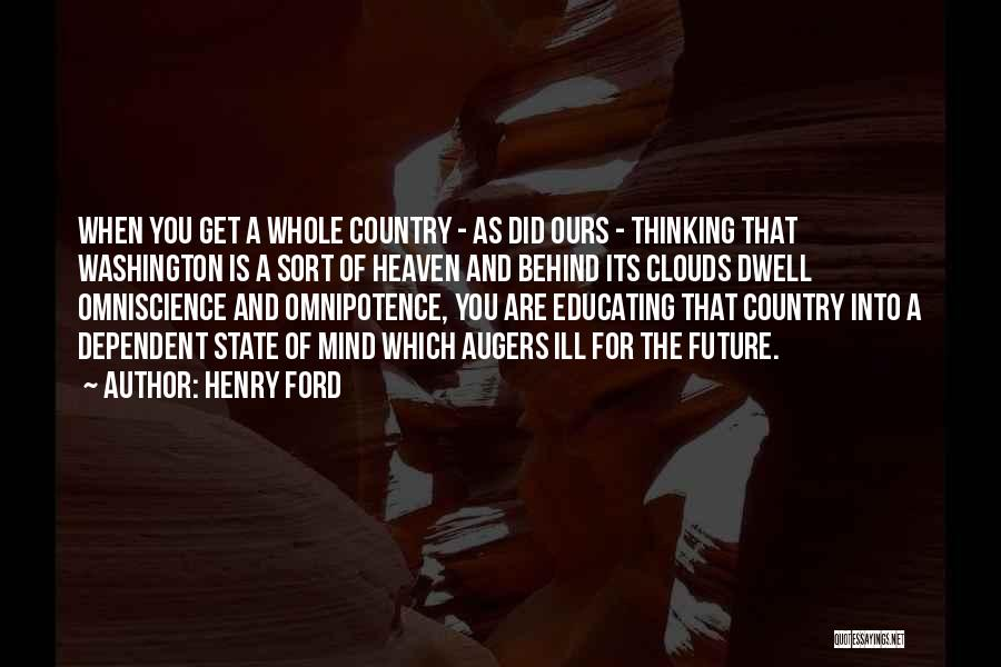 Thinking Ill Of Others Quotes By Henry Ford