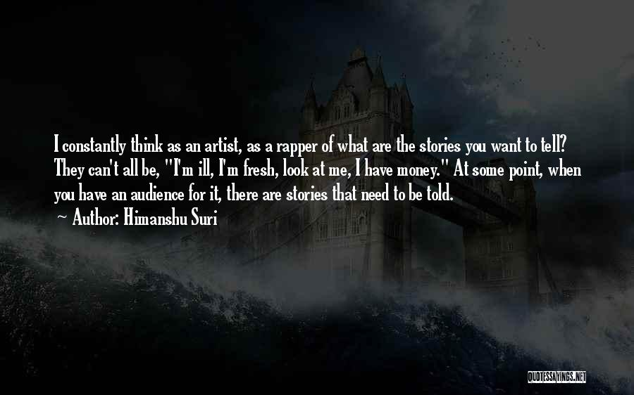 Thinking Ill Of Others Quotes By Himanshu Suri