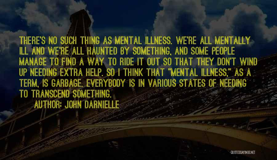 Thinking Ill Of Others Quotes By John Darnielle