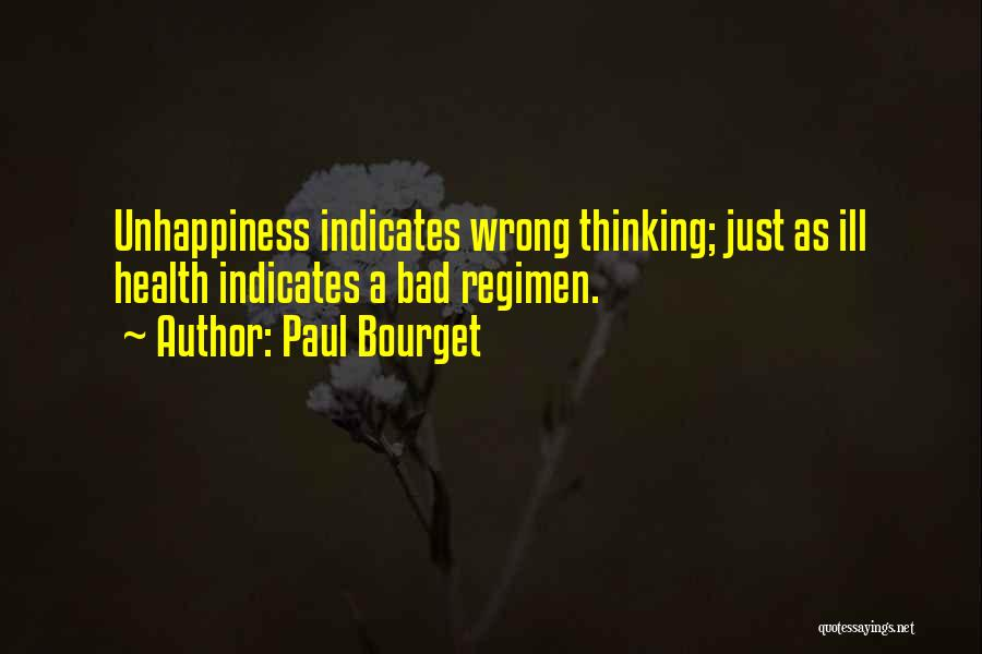 Thinking Ill Of Others Quotes By Paul Bourget