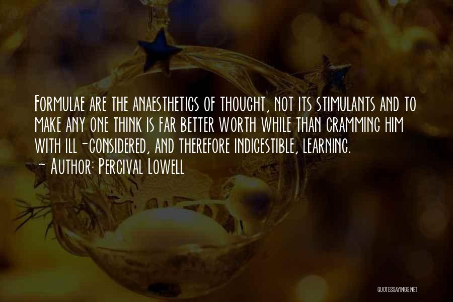 Thinking Ill Of Others Quotes By Percival Lowell