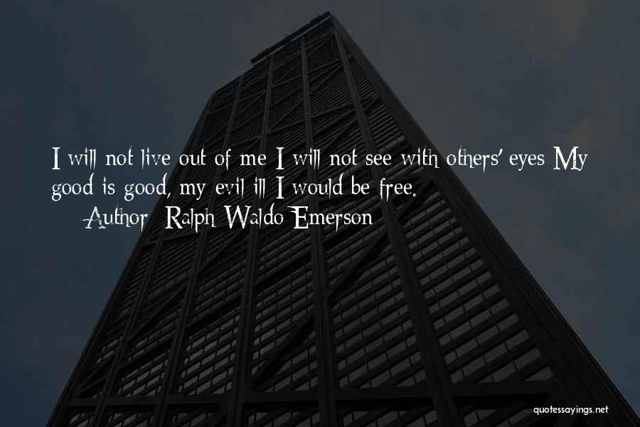 Thinking Ill Of Others Quotes By Ralph Waldo Emerson
