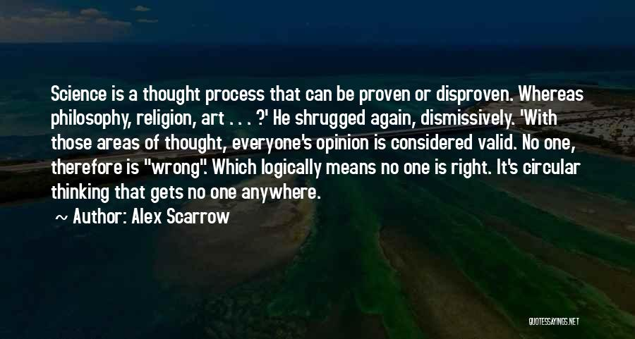 Thinking Logically Quotes By Alex Scarrow