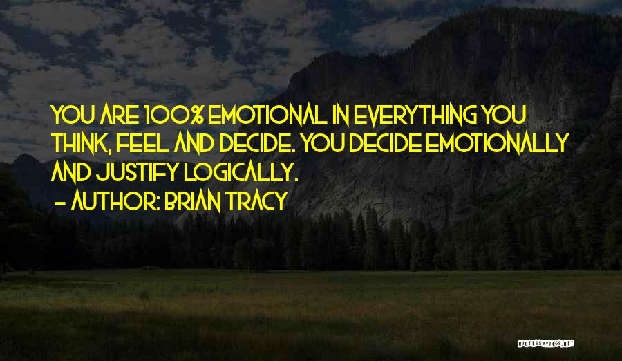 Thinking Logically Quotes By Brian Tracy