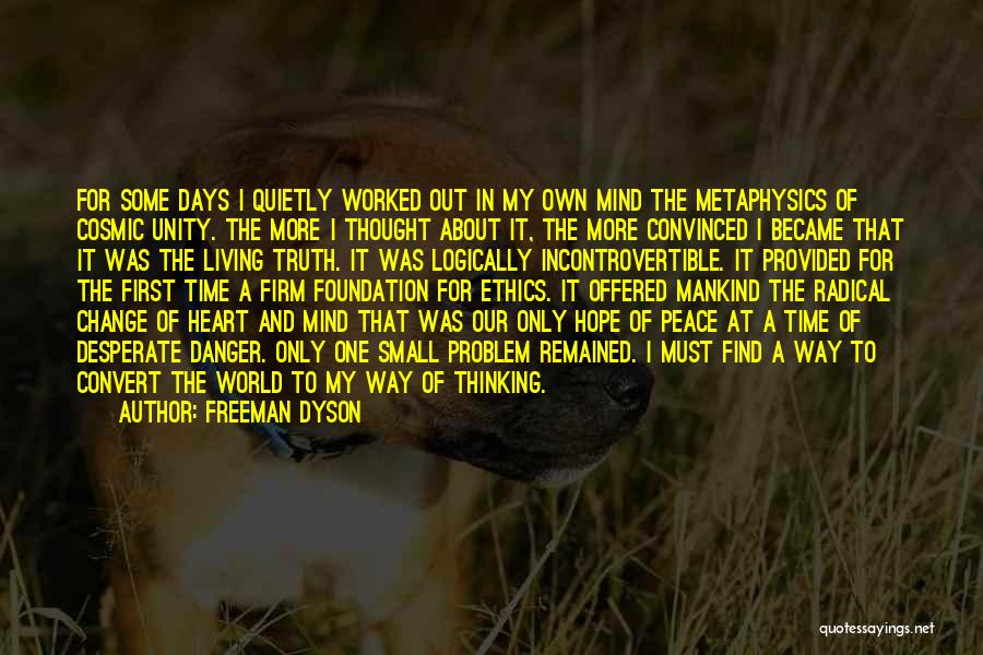 Thinking Logically Quotes By Freeman Dyson