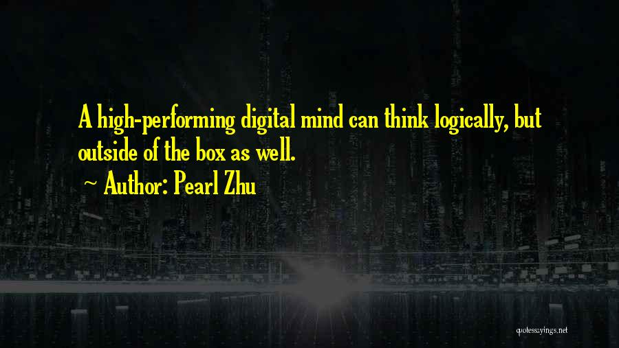 Thinking Logically Quotes By Pearl Zhu