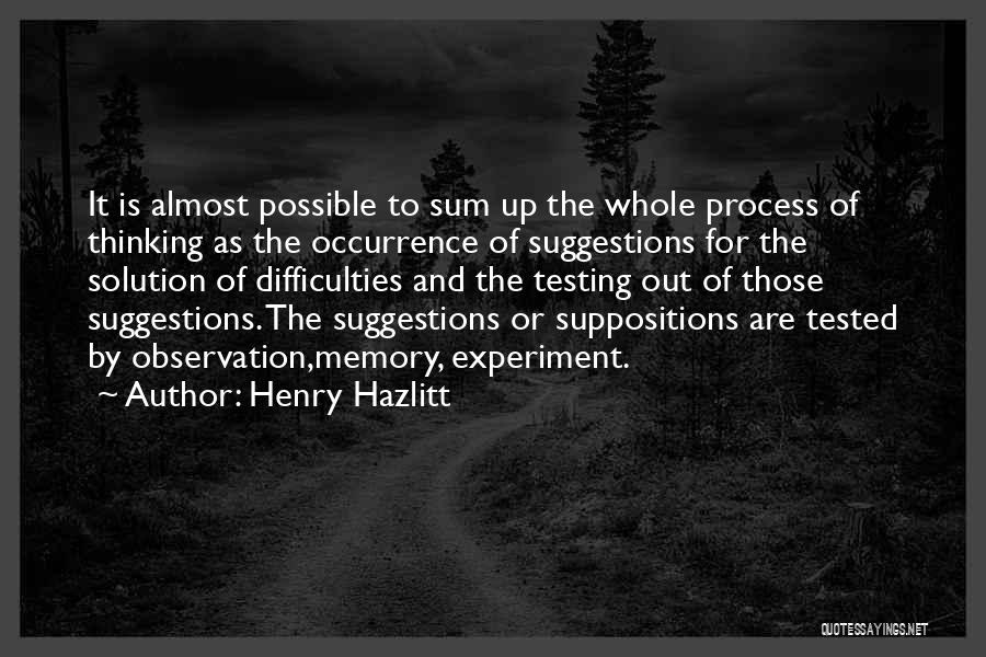 Thinking Of Someone Too Much Quotes By Henry Hazlitt