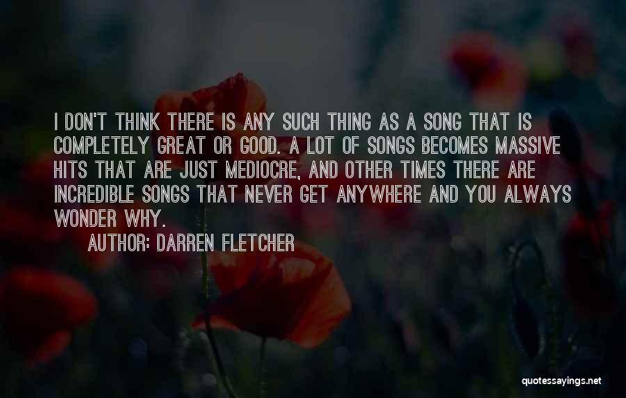 Thinking Of You Always Quotes By Darren Fletcher