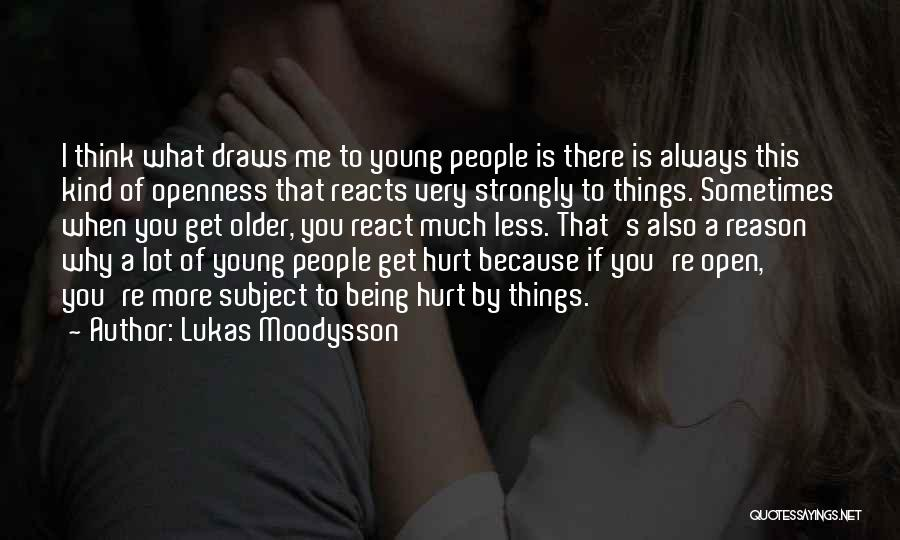 Thinking Of You Always Quotes By Lukas Moodysson