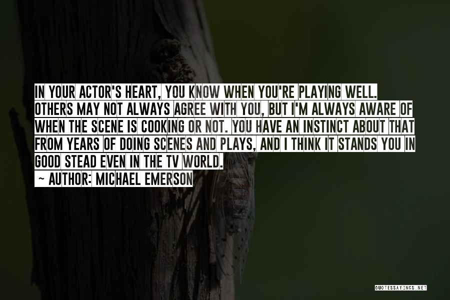 Thinking Of You Always Quotes By Michael Emerson