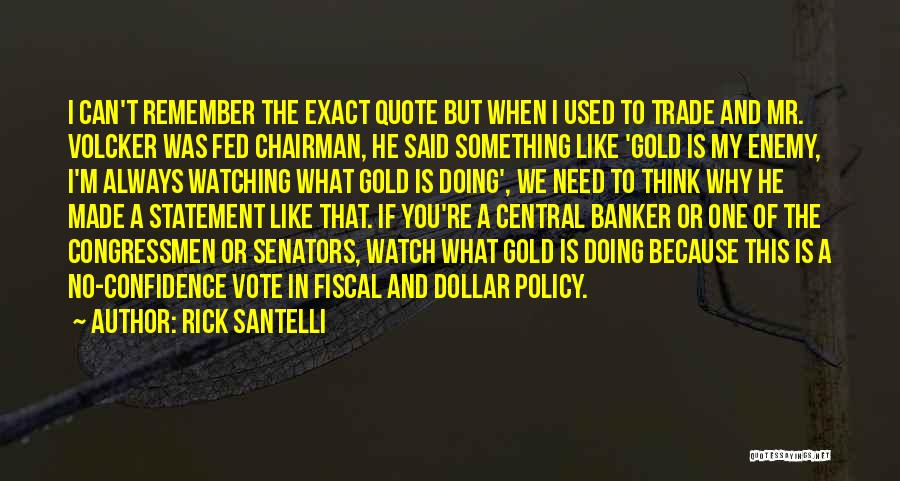 Thinking Of You Always Quotes By Rick Santelli