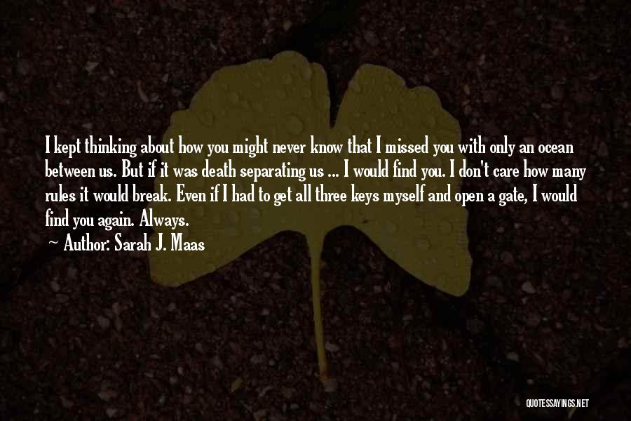 Thinking Of You Always Quotes By Sarah J. Maas