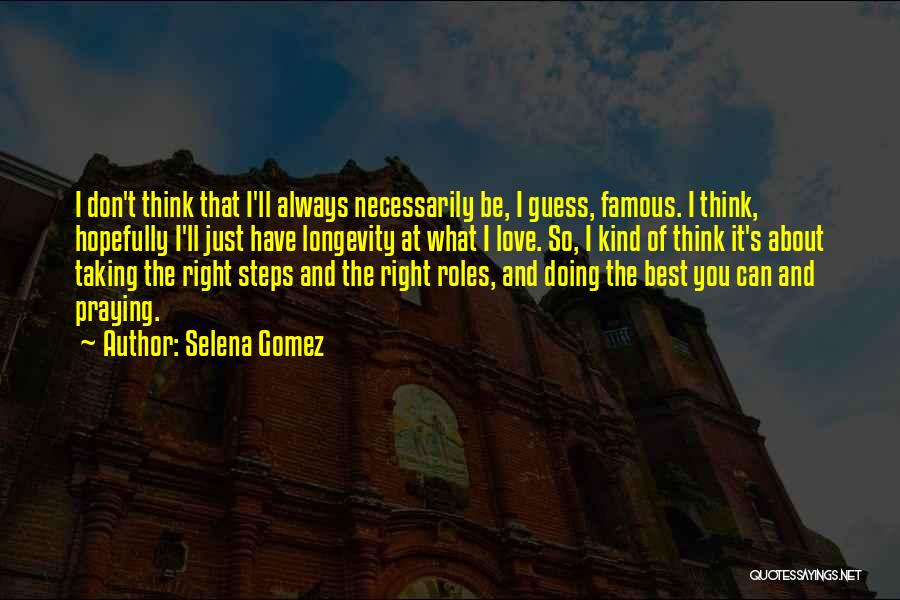 Thinking Of You Always Quotes By Selena Gomez