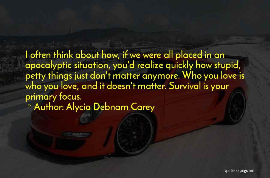 Thinking Quickly Quotes By Alycia Debnam Carey