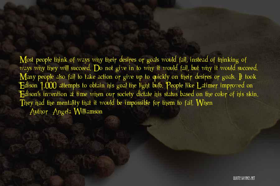 Thinking Quickly Quotes By Angela Williamson