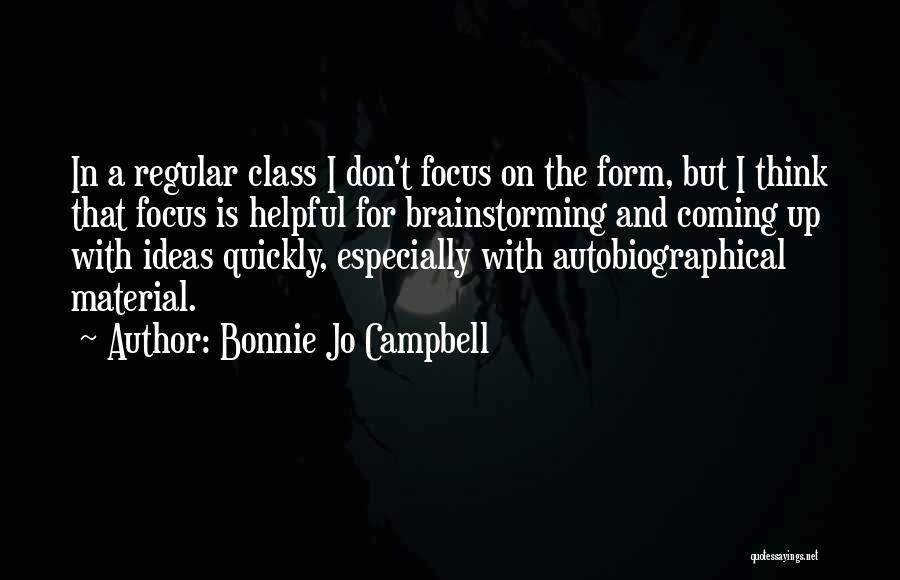 Thinking Quickly Quotes By Bonnie Jo Campbell