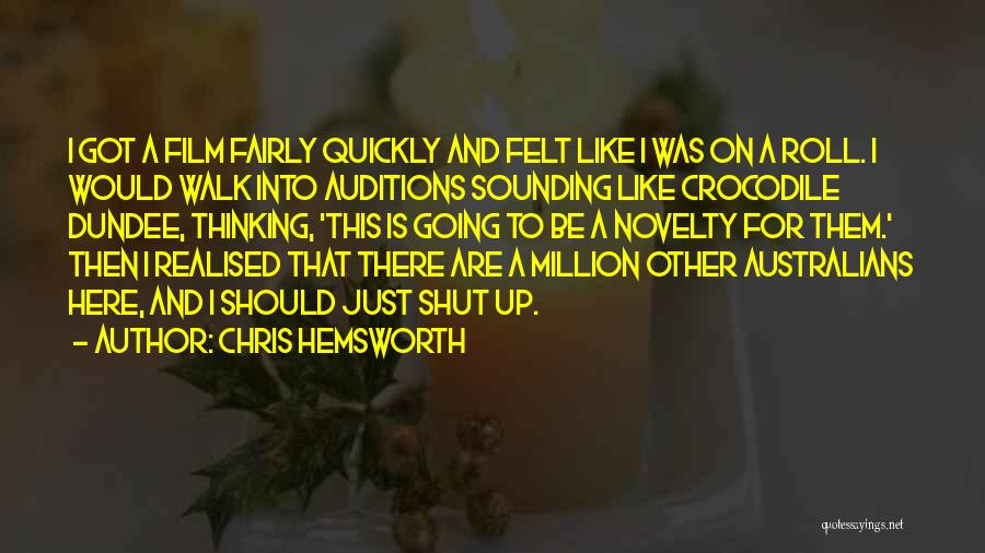 Thinking Quickly Quotes By Chris Hemsworth