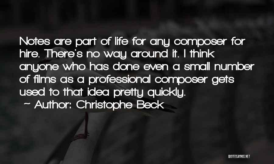 Thinking Quickly Quotes By Christophe Beck
