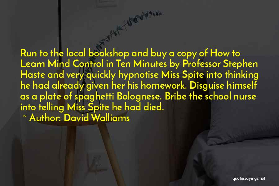 Thinking Quickly Quotes By David Walliams