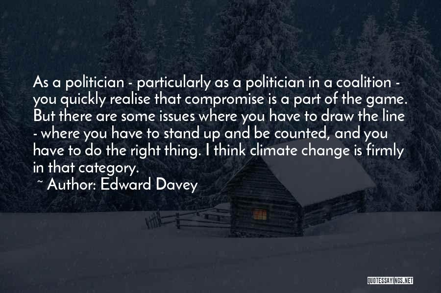 Thinking Quickly Quotes By Edward Davey