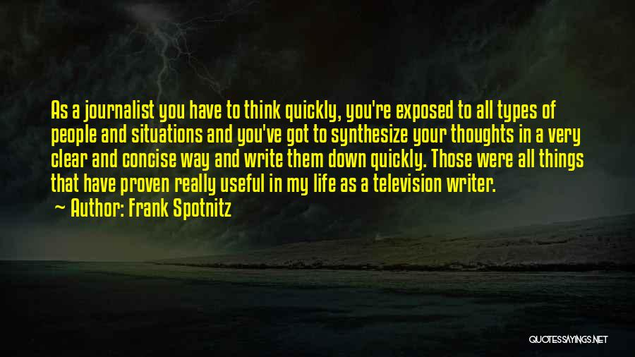 Thinking Quickly Quotes By Frank Spotnitz